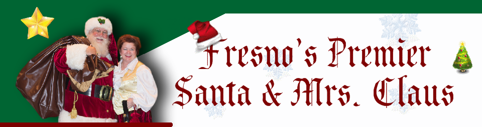 Fresno's Premier Santa and Mrs Claus